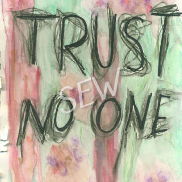 """Trust No One"""